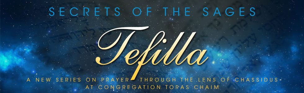 Secrets of the Sages – Tefillah