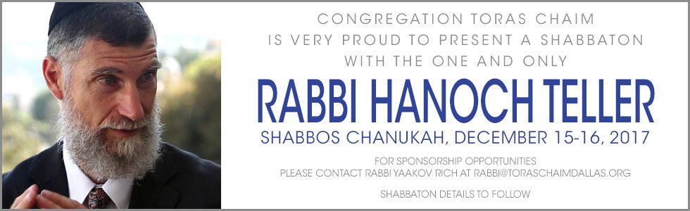 Rabbi Hanoch Teller Shabbaton at Congregation Toras Chaim