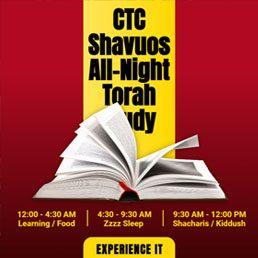 CTC Shavuos All-Night Torah Study